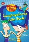 Phineas and Ferb Laughapalooza Joke Book - Kitty Richards