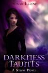 Darkness Taunts - Susan Illene