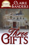 Three Gifts - Claire Sanders