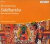Siddhartha. Eine indische Dichtung (4 Audio CDs) - Hermann Hesse