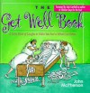 Ms The Get Well Book Close To Home (Main Street Editions) - John McPherson