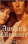 Austin's Pleasure - K.T. Dalton