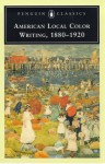 American Local Color Writing, 1880-1920 - Various, Elizabeth Ammons, Valerie Rohy