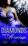 Diamonds Are for Marriage - Margaret Way, Trish Wylie, Jennie Adams