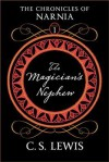 The Magician's Nephew: Tribute Edition - C.S. Lewis