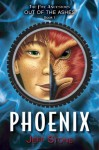 Five Ancestors Out of the Ashes #1: Phoenix - Jeff Stone