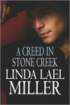 A Creed in Stone Creek (Center Point Platinum Romance (Large Print)) - Linda Lael Miller