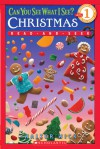 Can You See What I See? Christmas Read-and-Seek (Scholastic Reader Level 1) - Walter Wick