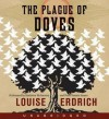 The Plague of Doves (Audio) - Louise Erdrich, Peter Francis James, Kathleen Mcinerney