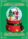 On Christmas Eve - Ann M. Martin, Jon J. Muth, Katherine Martin