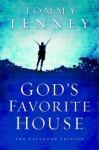 God's Favorite House - Tommy Tenney