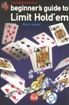 Beginners Guide to Limit Hold'em - Byron Jacobs
