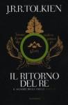 Il Ritorno Del Re (Il Signore Degli Anelli, #3) - J.R.R. Tolkien