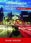 Theories of the Information Society (International Library of Sociology) - Frank Webster
