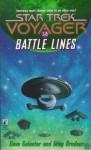 Battle Lines (Star Trek: Voyager) - Greg Brodeur, Dave Galanter