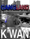 Gangland - K'wan