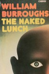 The Naked Lunch - William S. Burroughs