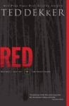 Red: The Circle Series - Ted Dekker