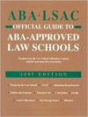 ABA/LSAC Official Guide to ABA-Approved Law Schools - Law School Admission Council, The American Bar Association