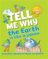 Tell Me Why the Earth is Like a Jigsaw - Barbara Taylor