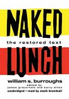 Naked Lunch: The Restored Text [With Headphones] (Audio) - Mark Bramhall, William S. Burroughs