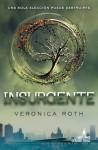 Insurgente (Divergente #2) - Veronica Roth