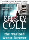 The Warlord Wants Forever (Immortals After Dark #1) - Kresley Cole
