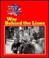 War Behind the Lines - Wallace B. Black, Jean F. Blashfield