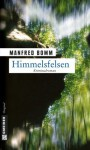 Himmelsfelsen (German Edition) - Manfred Bomm