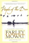 People of the Deer - Farley Mowat, Samuel Bryant, Samuael Bryant