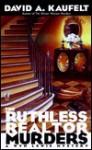 The Ruthless Realtor Murders - David Kaufelt
