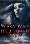 Hellhound Born - Karen Swart