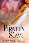 Pirate's Slave - India Masters