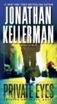 Private Eyes: An Alex Delaware Novel (Alex Delaware #6) - Jonathan Kellerman