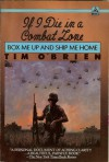 If I Die in a Combat Zone Box Me Up And Ship Me Home - Tim O'Brien