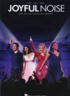 Joyful Noise: Music from the Motion Picture Soundtrack - Hal Leonard Publishing Company