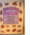 Laughter on Parade: A Compendium of Comedy Classics - Various, Angela Barrett, James Herriot, Woody Allen, Richard Gordon, Dylan Thomas, P.G. Wodehouse, Damon Runyon, Alan Coren, Tom Sharpe, Evelyn Waugh, Peter Ustinov, Spike Milligan, James Thurber, Kurt Vonnegut Jr., Mark Twain