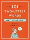 101 Two-Letter Words - Stephin Merritt, Roz Chast