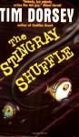 The Stingray Shuffle - Tim Dorsey