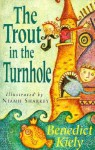 The Trout In The Turnhole - Benedict Kiely