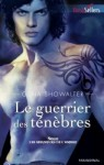 Le guerrier des ténèbres (Les seigneurs de l'ombre, #5) - Gena Showalter