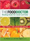 The Food Doctor - Fully Revised and Updated: Healing Foods for Mind and Body - Vicki Edgson, Ian Marber