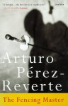 The Fencing Master - Arturo Pérez-Reverte