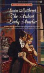 The Ardent Lady Amelia - Laura Matthews