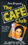Jaimini and the Mystery of Evi Bligh (Hippo Cafe Club) - Ann Bryant