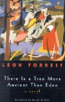 There Is a Tree More Ancient Than Eden - Leon Forrest