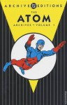 The Atom Archives, Vol. 1 - Gardner F. Fox, Gil Kane, Murphy Anderson