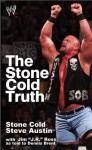 The Stone Cold Truth - Steve Austin, To Be Announced, J.R. Ross