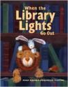 When the Library Lights Go Out - Megan McDonald, Katherine Tillotson