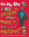 Why Why Why Do People Want to Explore? - Mason Crest Publishers